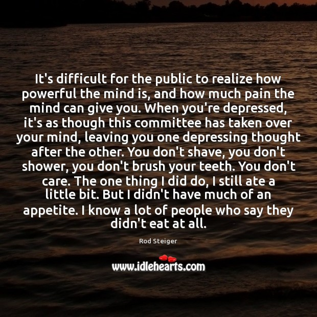 It's difficult for the public to realize how powerful the mind is, Image