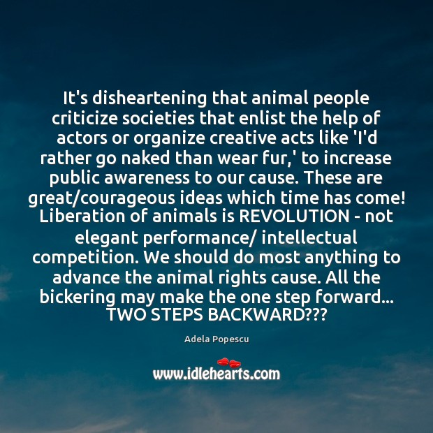 It's disheartening that animal people criticize societies that enlist the help of Image