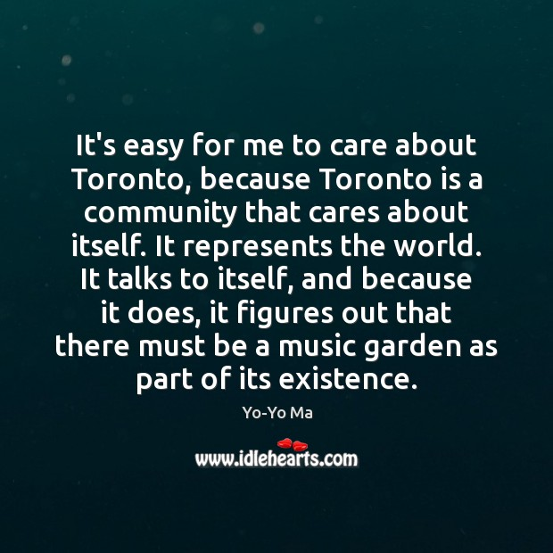 It's easy for me to care about Toronto, because Toronto is a Image