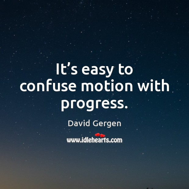 Picture Quote by David Gergen