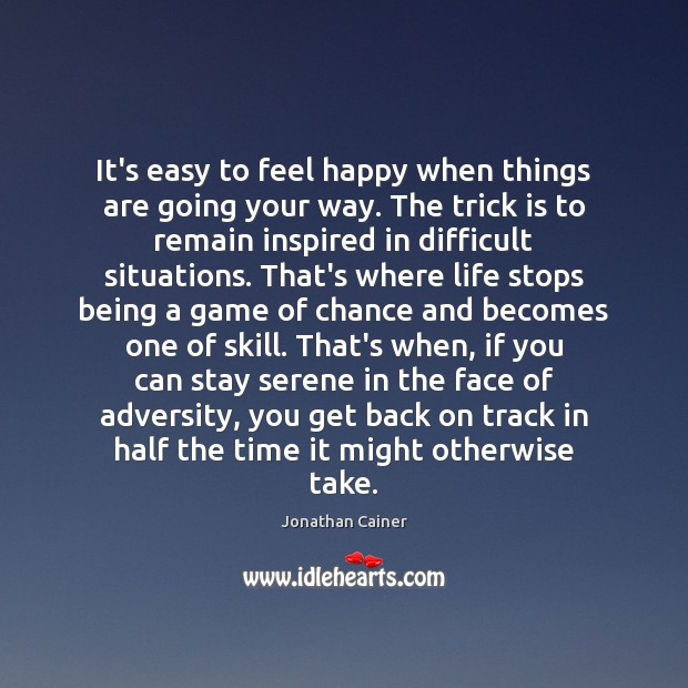 Image, It's easy to feel happy when things are going your way. The