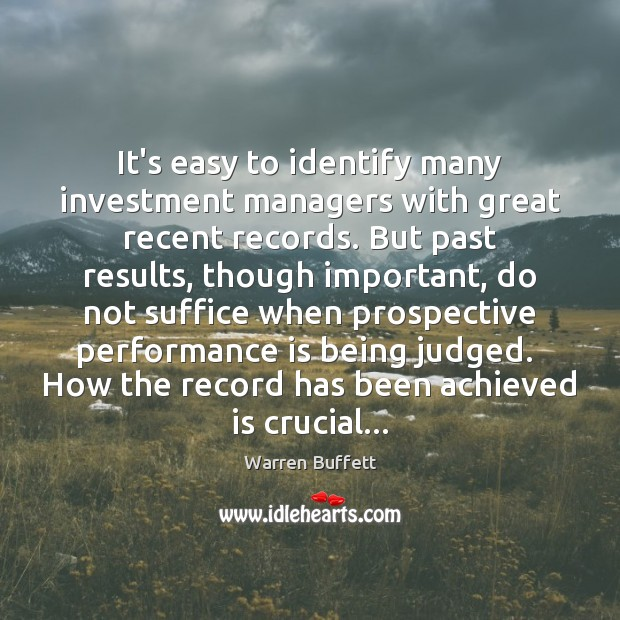 Image about It's easy to identify many investment managers with great recent records. But