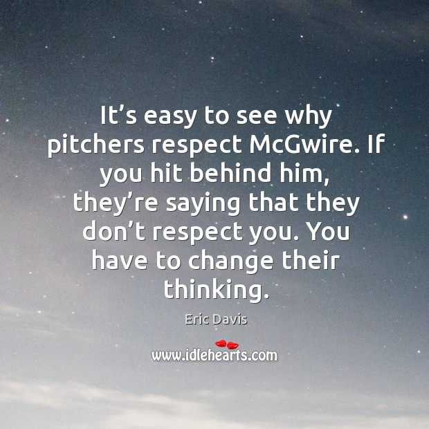 Image, It's easy to see why pitchers respect mcgwire. If you hit behind him, they're saying that