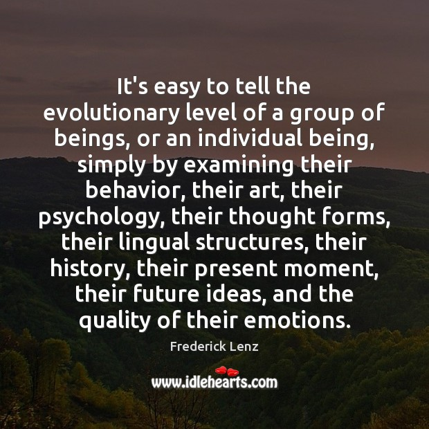 It's easy to tell the evolutionary level of a group of beings, Image