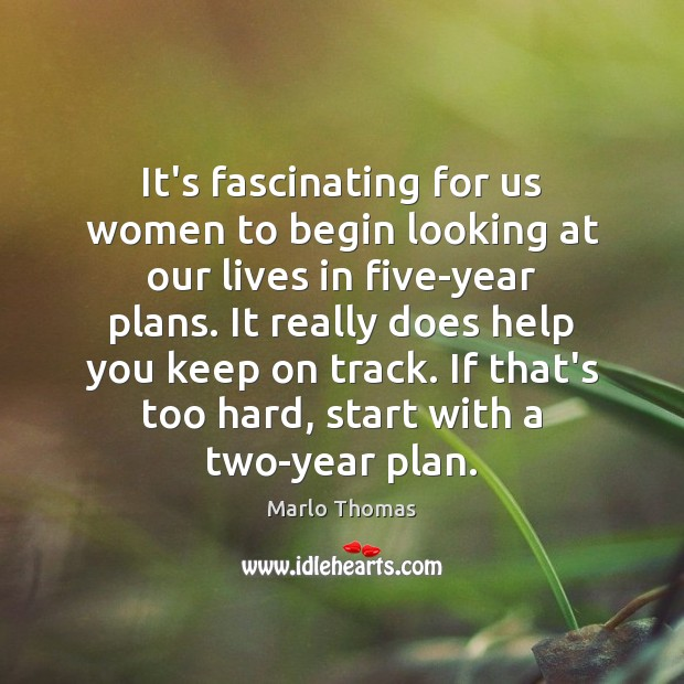 It's fascinating for us women to begin looking at our lives in Image