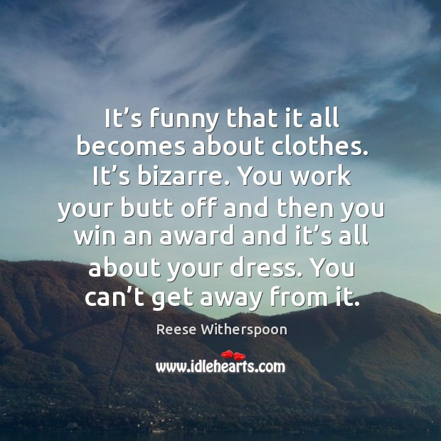 Picture Quote by Reese Witherspoon