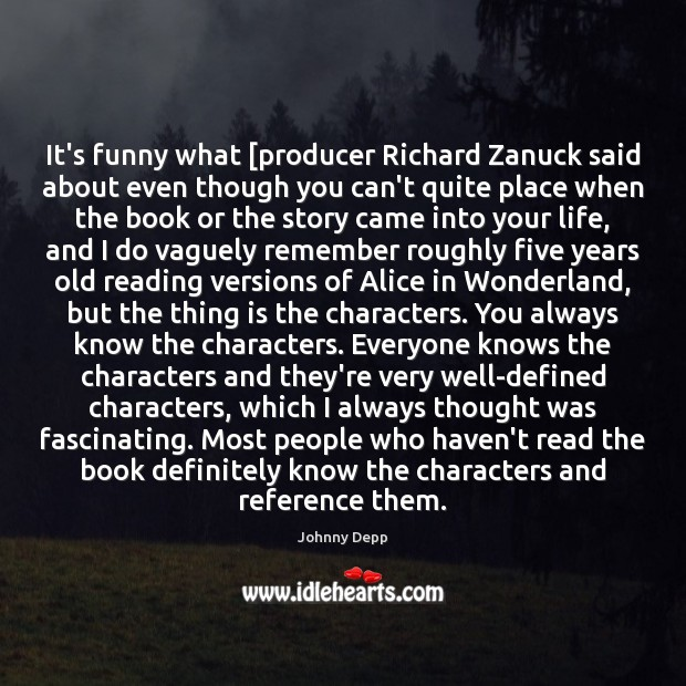 Image, It's funny what [producer Richard Zanuck said about even though you can't