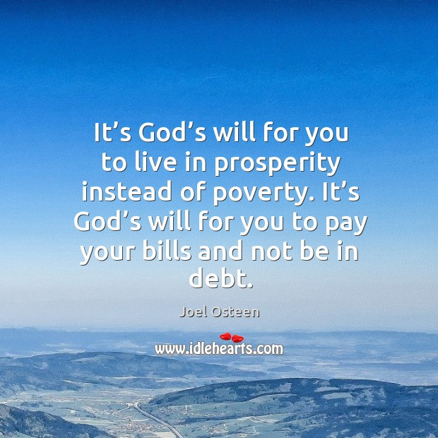Image, It's God's will for you to pay your bills and not be in debt.