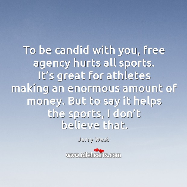 It's great for athletes making an enormous amount of money. Image