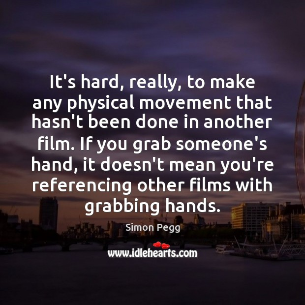 Image, It's hard, really, to make any physical movement that hasn't been done