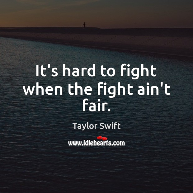 It's hard to fight when the fight ain't fair. Image