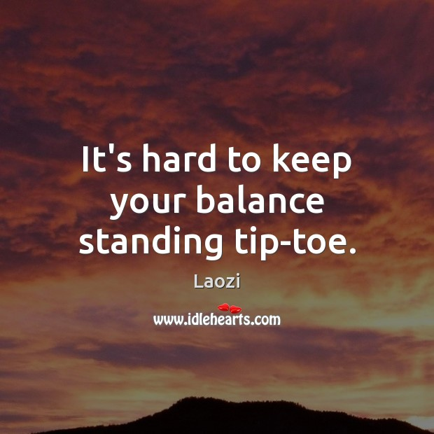 Image, It's hard to keep your balance standing tip-toe.