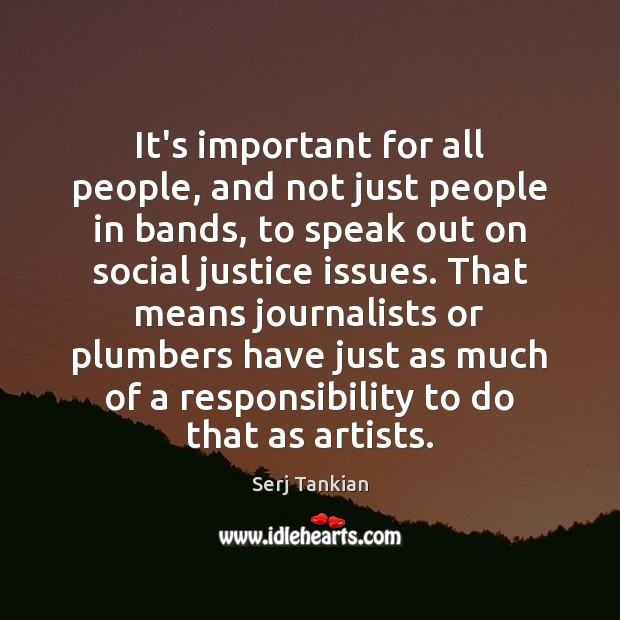 It's important for all people, and not just people in bands, to Image