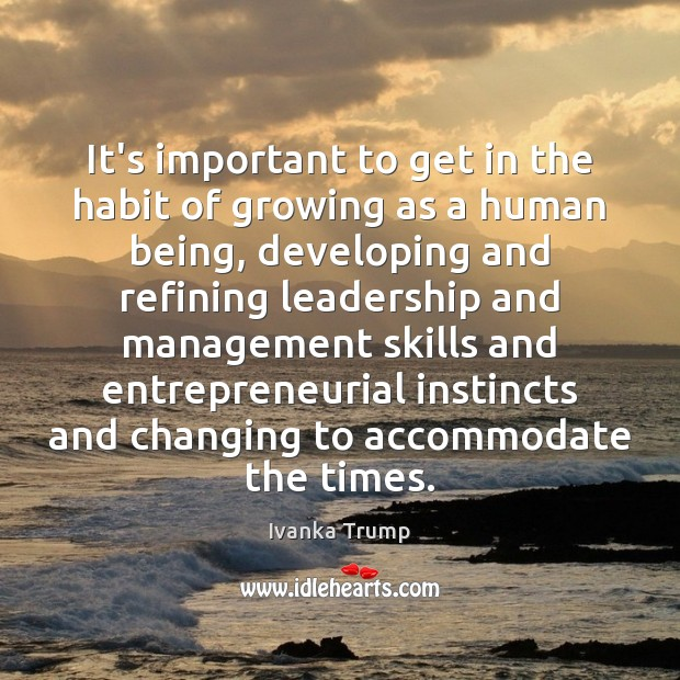 Image, It's important to get in the habit of growing as a human