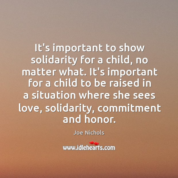 Image, It's important to show solidarity for a child, no matter what. It's