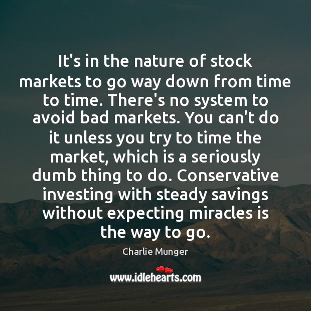 It's in the nature of stock markets to go way down from Image