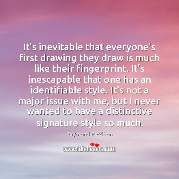 It's inevitable that everyone's first drawing they draw is much like their Image