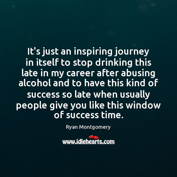 Image, It's just an inspiring journey in itself to stop drinking this late