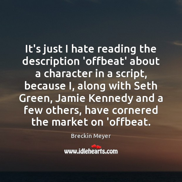 Image, It's just I hate reading the description 'offbeat' about a character in