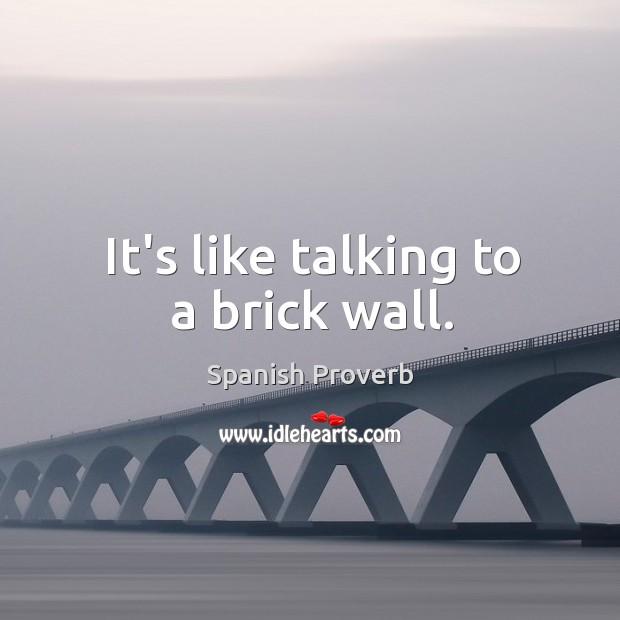 Image, It's like talking to a brick wall.