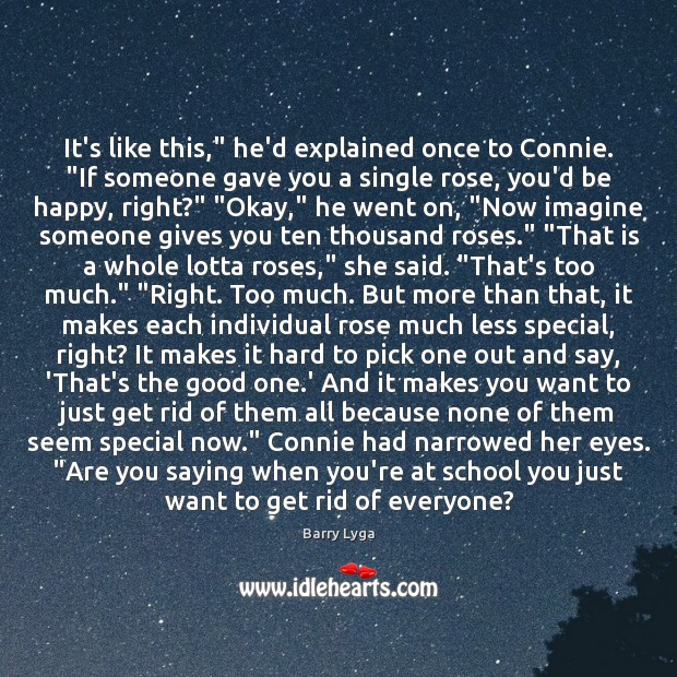"""It's like this,"""" he'd explained once to Connie. """"If someone gave you Image"""
