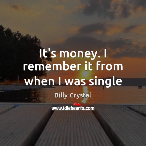 Image, It's money. I remember it from when I was single