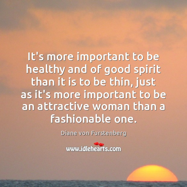 Image, It's more important to be healthy and of good spirit than it