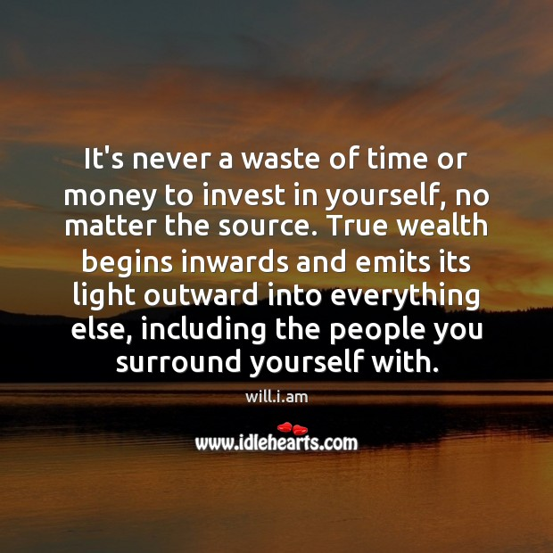 It's never a waste of time or money to invest in yourself, Image