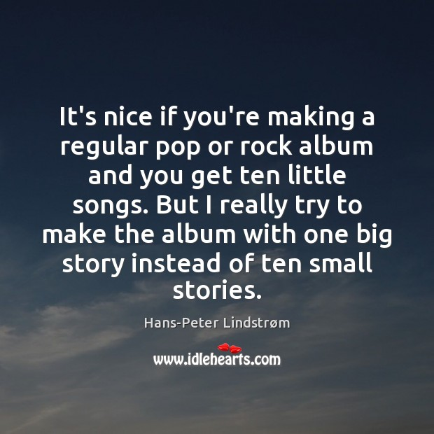 Image, It's nice if you're making a regular pop or rock album and