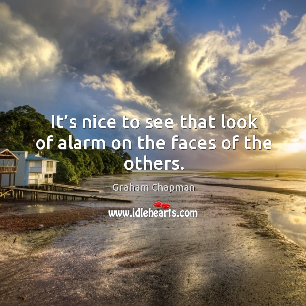 It's nice to see that look of alarm on the faces of the others. Image