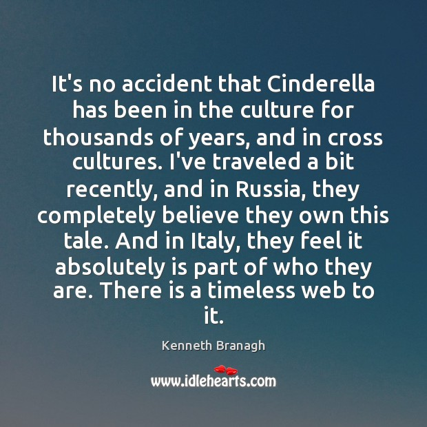 It's no accident that Cinderella has been in the culture for thousands Image