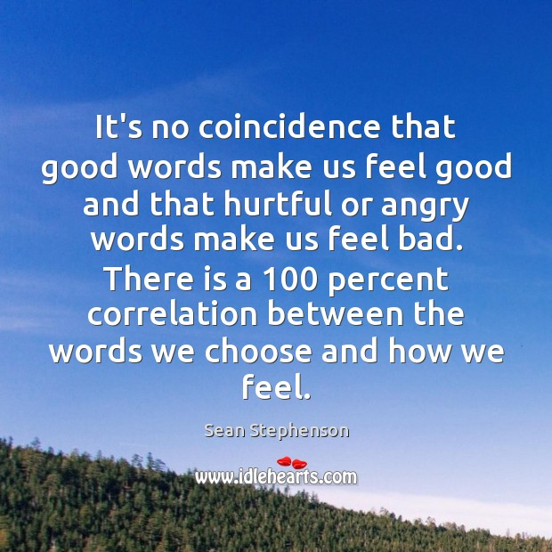 Image, It's no coincidence that good words make us feel good and that