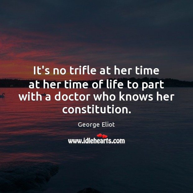 It's no trifle at her time at her time of life to Image
