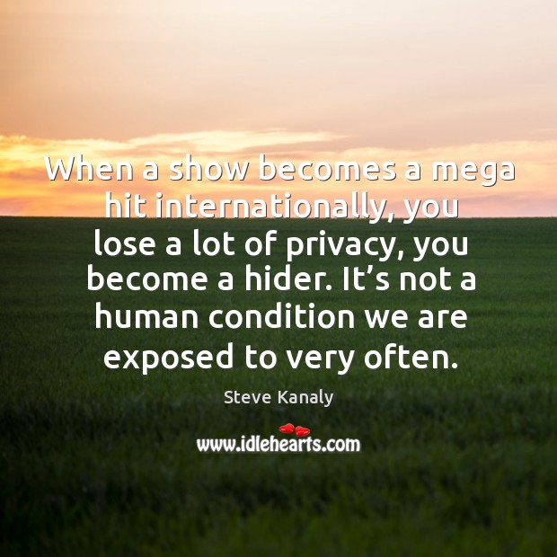 It's not a human condition we are exposed to very often. Image