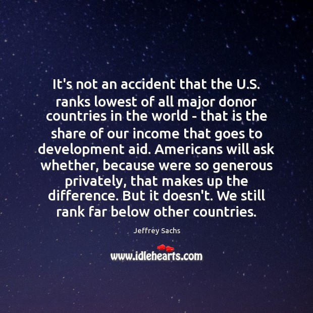It's not an accident that the U.S. ranks lowest of all Image