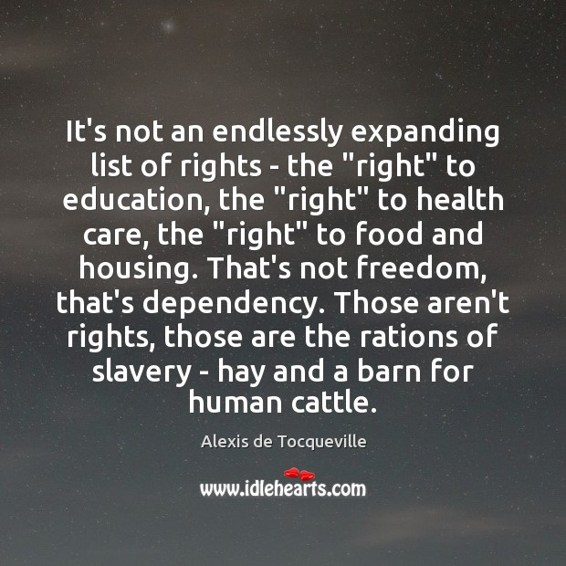 """Image, It's not an endlessly expanding list of rights – the """"right"""" to"""