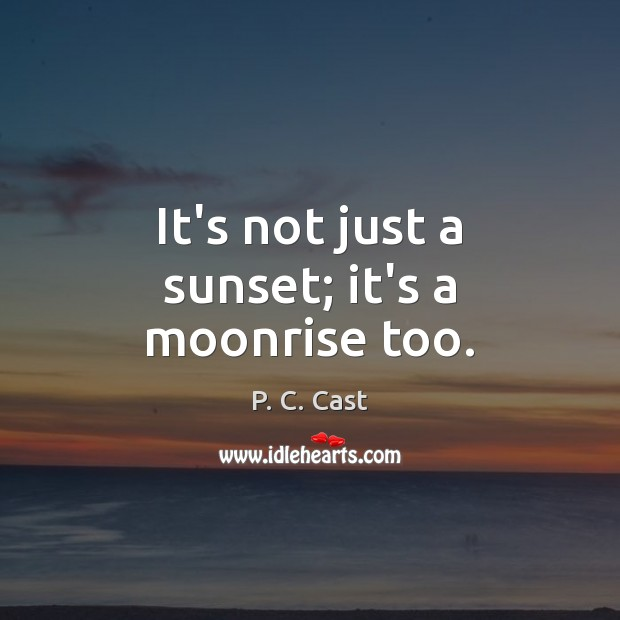 It's not just a sunset; it's a moonrise too. Image