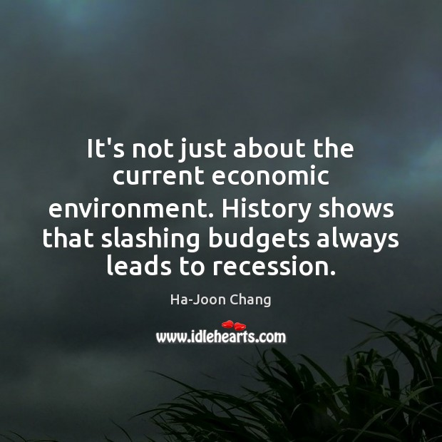 Image, It's not just about the current economic environment. History shows that slashing
