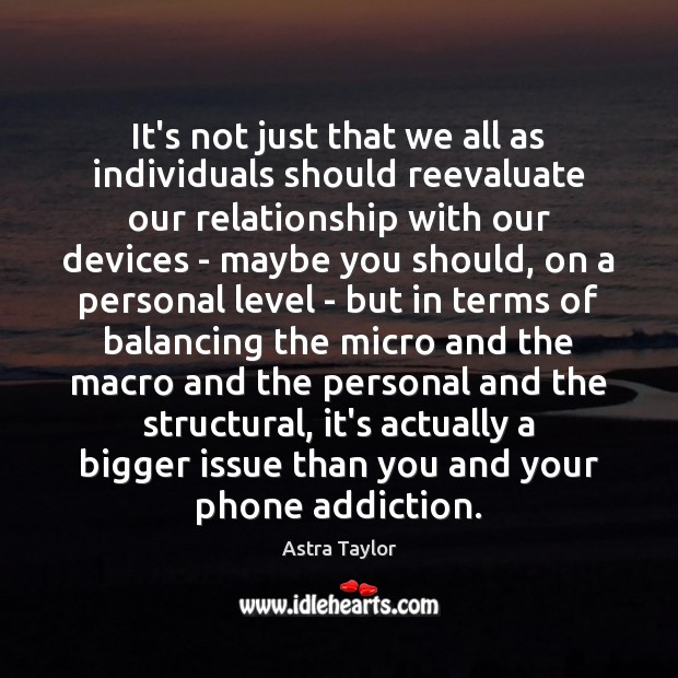 Image, It's not just that we all as individuals should reevaluate our relationship