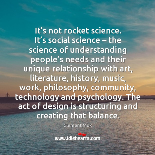 It's not rocket science. It's social science – the science of Image