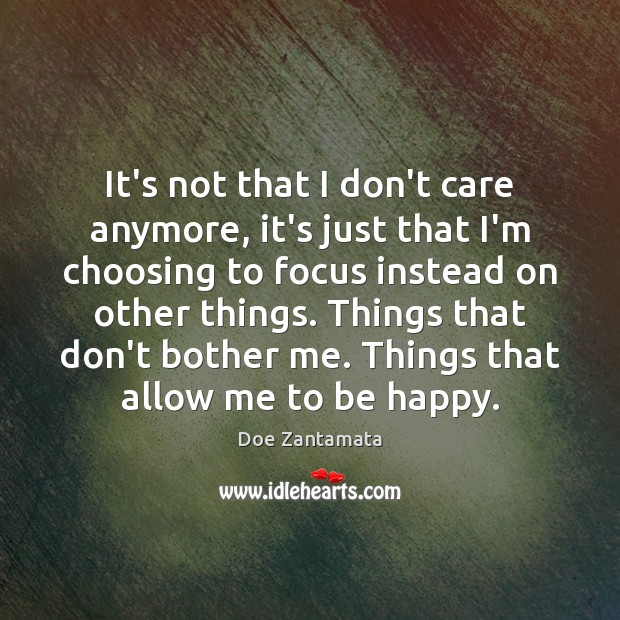 It's not that I don't care anymore Image