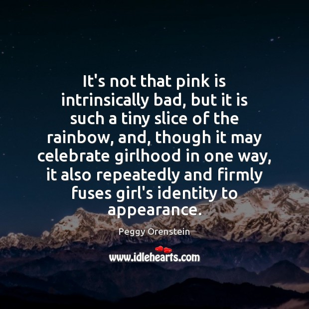 Image, It's not that pink is intrinsically bad, but it is such a