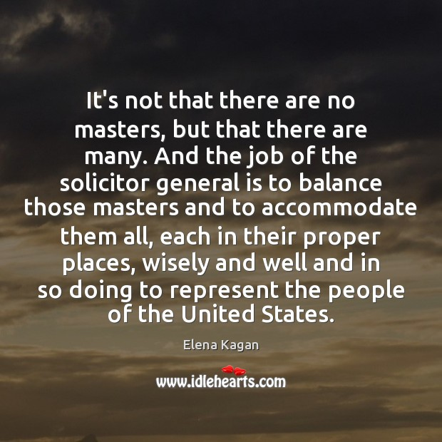 It's not that there are no masters, but that there are many. Image