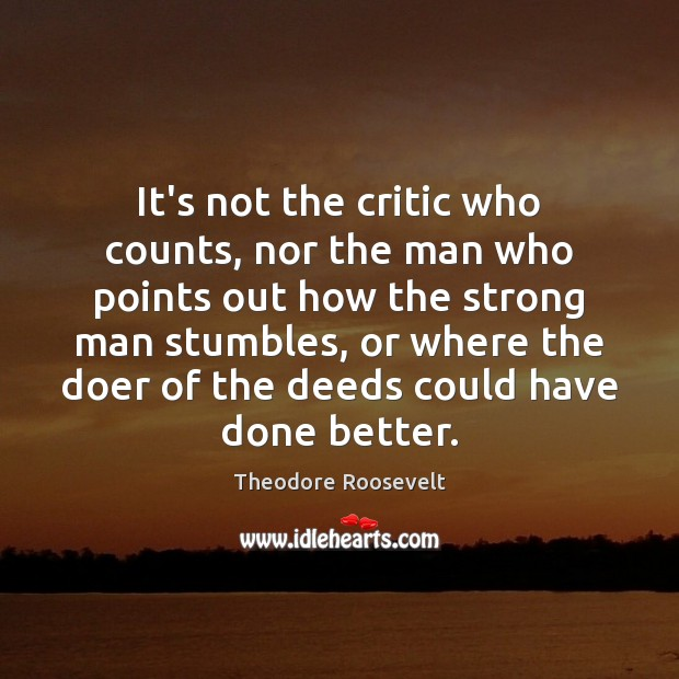 Image, It's not the critic who counts, nor the man who points out