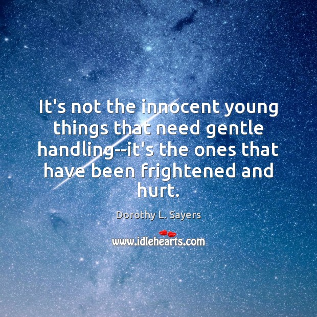 Image, It's not the innocent young things that need gentle handling–it's the ones