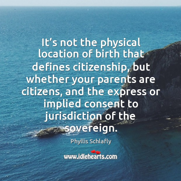 Picture Quote by Phyllis Schlafly