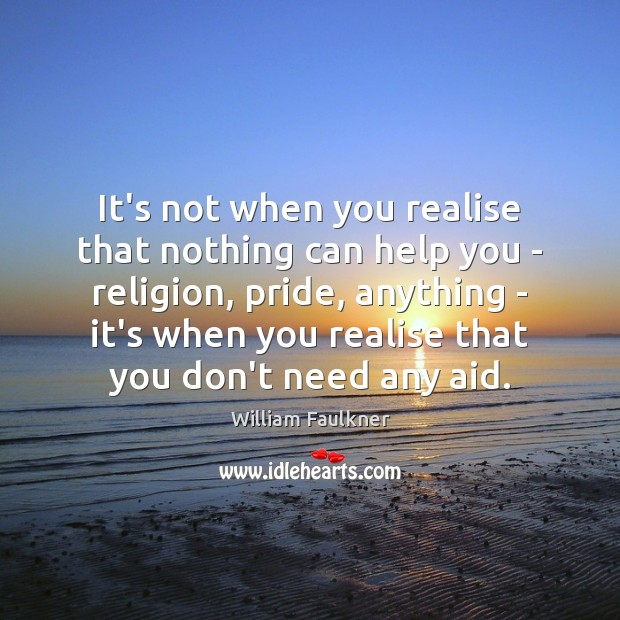 Image, It's not when you realise that nothing can help you – religion,