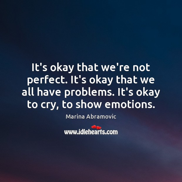 It's okay that we're not perfect. It's okay that we all have Image