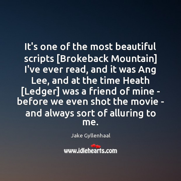Image, It's one of the most beautiful scripts [Brokeback Mountain] I've ever read,