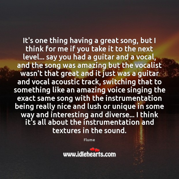 Image, It's one thing having a great song, but I think for me